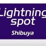 Lightning Spot Shibuya